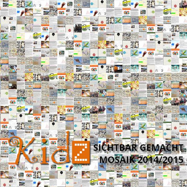 KidZ Sichtbar gemacht - das Mosaik 2014/15